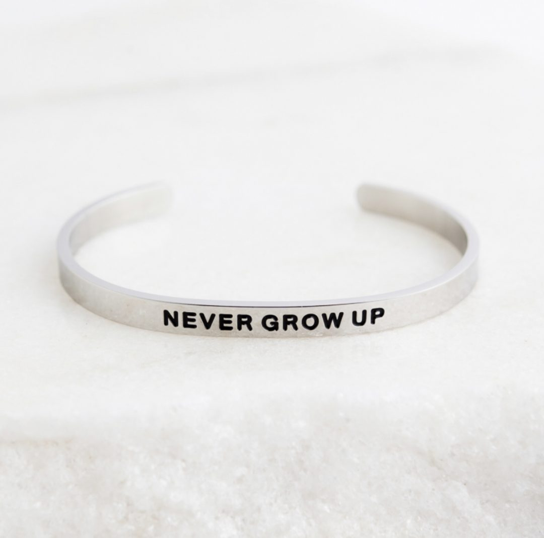 Quote Bracelet - Never Grow Up