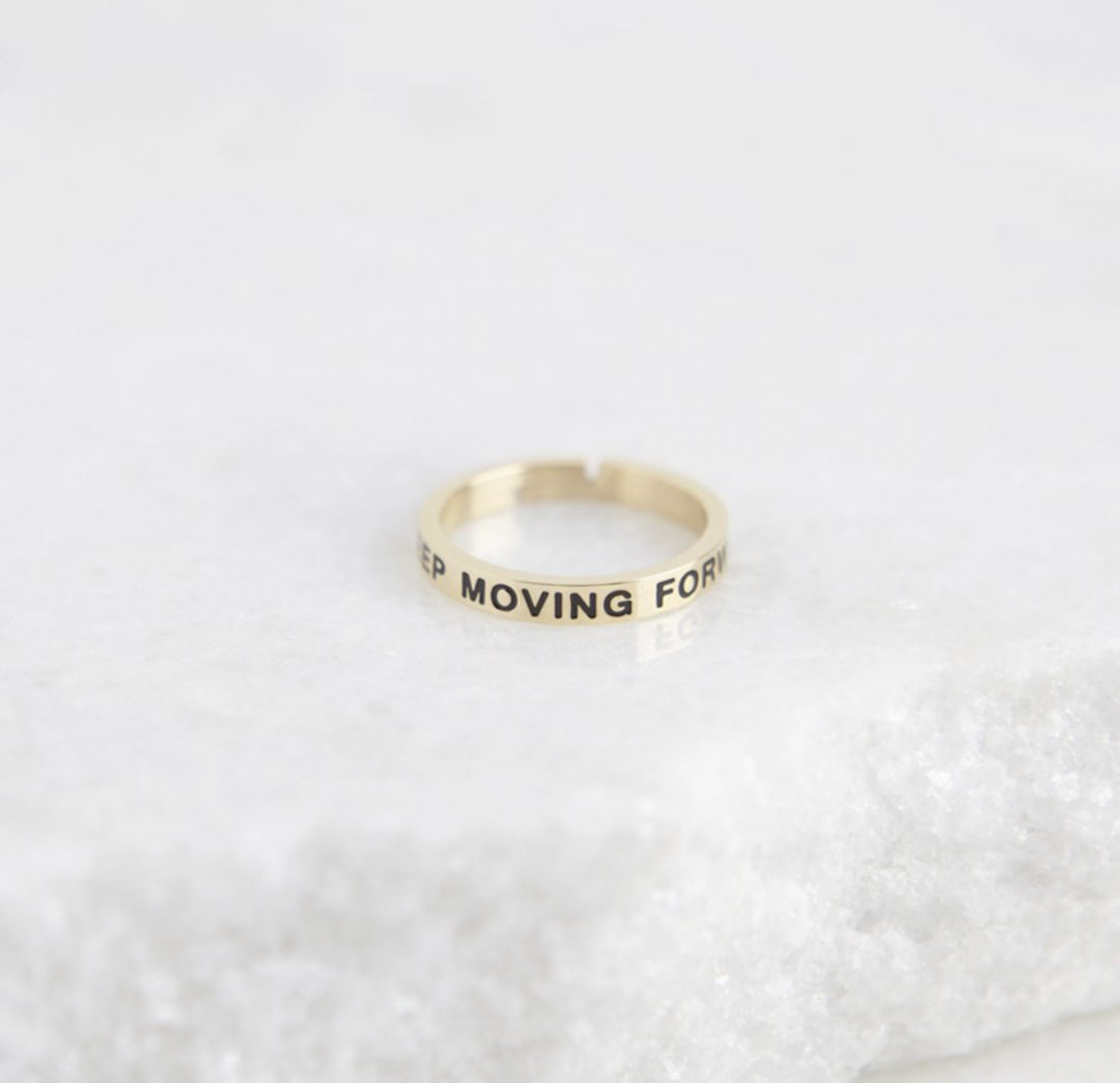 Quote Ring - Keep Moving Forward